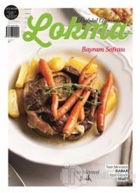 Lokma Aylık Yemek Dergisi Sayı: 57 Ağustos 2019