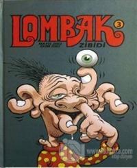 Lombak Cilt: 3 Sayı: 13-18  Mayıs 2002 - Ekim 2002 (Ciltli)