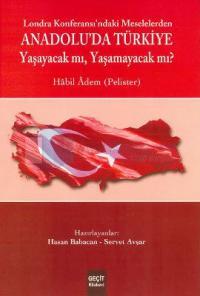 Londra Konferası'ndaki Meselelerden Anadolu'da Türkiye