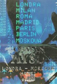Londra - Moskova Hattı
