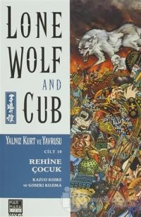 Lone Wolf and Cub Sayı : 10 - Rehine Çocuk %25 indirimli Kazuo Koike