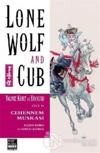Lone Wolf and Cub - Yalnız Kurt ve Yavrusu Cilt 11 : Cehennem Muskası