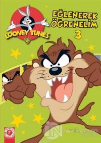 Looney Tunes - Eğlenerek Öğrenelim 3 Kolektif