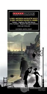 Lord Arthur Savile'in Suçu - Lord Arthur Savile's Crime (Türkçe-İngilizce)