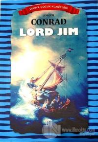 Lord Jim  - Dünya Çocuk Klasikleri