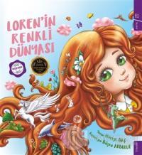Loren'in Renkli Dünyası (Ciltli) Huriye Baş