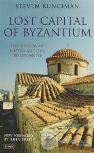 Lost Capital Of Byzantium
