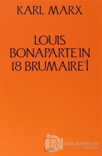 Louis Bonaparte'ın 18 Brumaire'i %10 indirimli Karl Marx