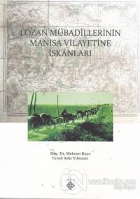 Lozan Mübadillerinin Manisa Vilayetine İskanları %15 indirimli Mehmet