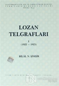 Lozan Telgrafları 1 (1922-1923)