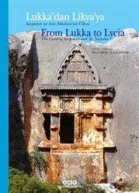 Lukka'dan Likya'ya / From Lukka to Lycia