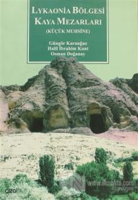 Lykaonia Bölgesi Kaya Mezarları