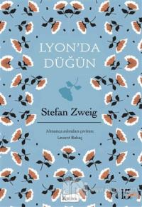 Lyon'da Düğün - Bez Cilt (Ciltli) Stefan Zweig