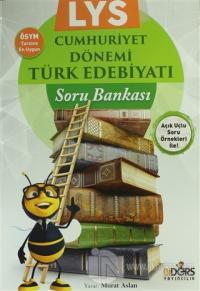 LYS Cumhuriyet Dönemi Türk Edebiyatı Soru Bankası