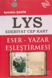 LYS Edebiyat Cep Kart - Eser - Yazar Eleştirmesi