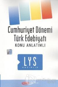 LYS Hazırlık Cumhuriyet Dönemi Türk Edebiyatı Konu Anlatımlı