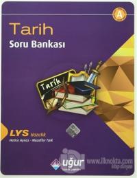 LYS Hazırlık Tarih Soru Bankası A
