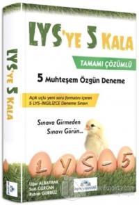 LYS'ye 5 Kala Tamamı Çözümlü 5 Deneme Sınavı