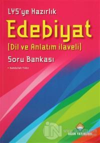 LYS'ye Hazırlık Edebiyat Soru Bankası