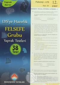 LYS'ye Hazırlık Felsefe Grubu Yaprak Testleri 38 Test
