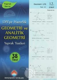 LYS'ye Hazırlık Geometri ve Analitik Geometri Yaprak Testleri 12. Sınıf