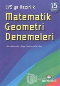 LYS'ye Hazırlık Matematik Geometri Denemeleri