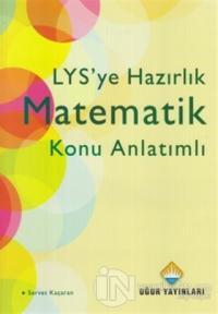 LYS'ye Hazırlık Matematik Konu Anlatımlı