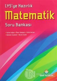 LYS'ye Hazırlık Matematik Soru Bankası