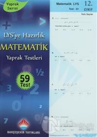 LYS'ye Hazırlık Matematik Yaprak Testleri 12. Sınıf
