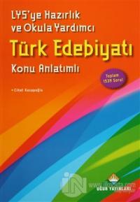 LYS'ye Hazırlık ve Okula Yardımcı Türk Edebiyatı Konu Anlatımlı