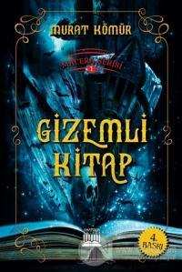 Macera Serisi 1 - Gizemli Kitap %10 indirimli Murat Kömür