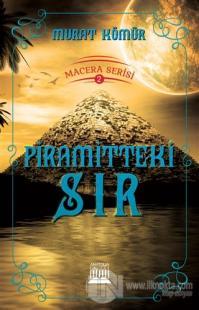 Piramitteki Sır - Macera Serisi 2