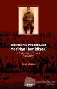 Maciriya Hemidiyeki - Rojniviska Mela Mihemede Zilani