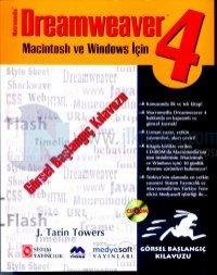 Macromedia Dreamweaver 4Macintosh ve Windows Sürümleri İçinGörsel Başlangıç Kılavuzu