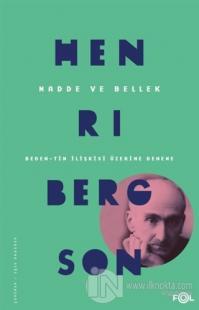 Madde ve Bellek Henri Bergson