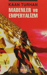 Madenler ve Emperyalizm