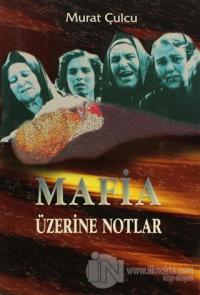Mafia Üzerine Notlar %15 indirimli Murat Çulcu