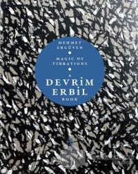 Magic of Vibrations - A Devrim Erbil Book (Ciltli)