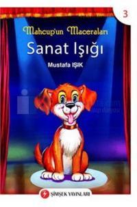 Mahcup'un Maceraları 3 - Sanat Işığı %10 indirimli Mustafa Işık