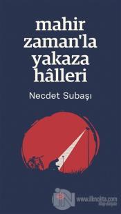 Mahir Zaman'la Yakaza Halleri