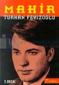 Mahir %25 indirimli Turhan Feyizoğlu