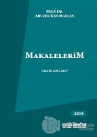 Makalelerim Cilt 2: 2001-2017 (Ciltli)
