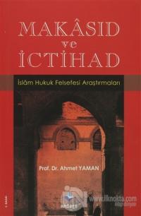 Makasıd ve İctihad %25 indirimli Ahmet Yaman