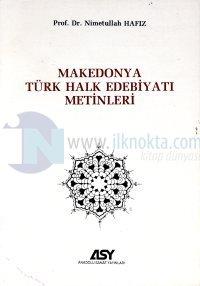 Makedonya Türk Halk Edebiyatı Metinleri