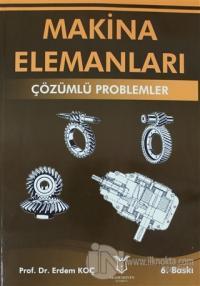 Makina Elemanları - Çözümlü Problemler