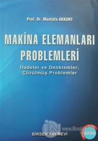 Makina Elemanları Problemleri %15 indirimli Mustafa Akkurt
