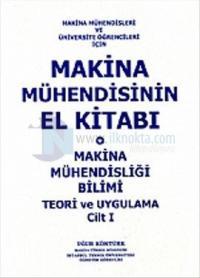 Makina Mühendisinin El Kitabı Cilt 1