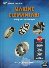 Makine Elemanları Cilt - 1