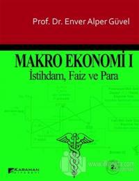 Makro Ekonomi 1 Enver Alper Güvel