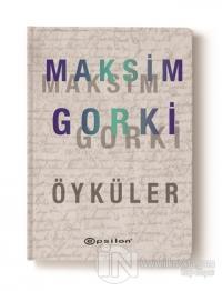 Maksim Gorki Öyküler (Ciltli)